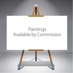 Paintings Available by Commission