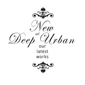 New at Deep Urban